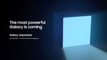 Samsung annoncera «le Galaxy le plus puissant» le 28 avril au Galaxy Unpacked