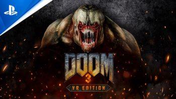 Le PSVR bouge encore : Doom 3 VR et 6 autres titres en approche (trailers)